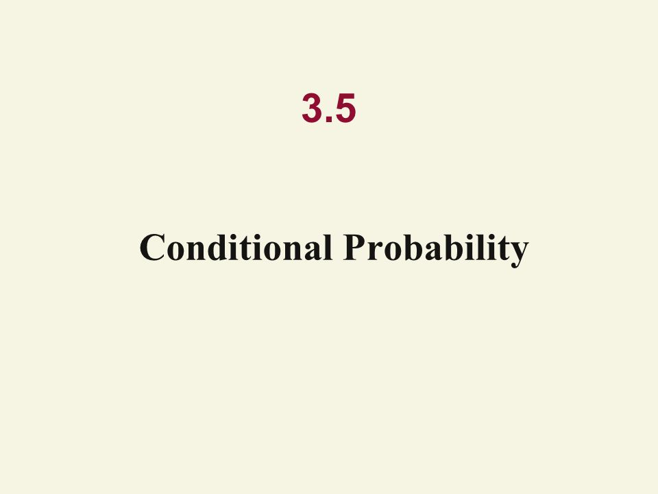3.5 Conditional Probability