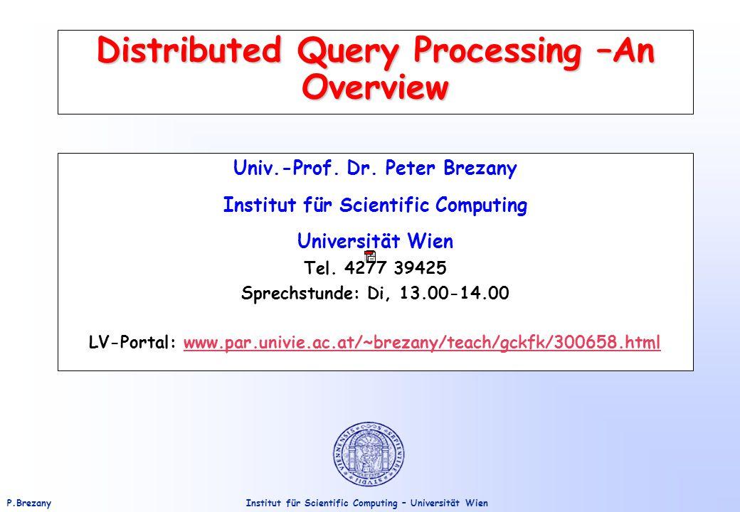 Institut für Scientific Computing – Universität WienP.Brezany 22 Elimination of Redundancy (cont.) Example (cont.) Slide 12