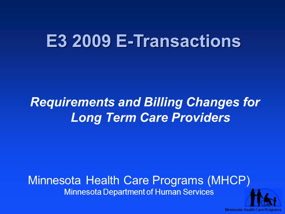 Minnesota Health Care Programs Administrative Uniformity Committee (AUC)  Worked to streamline billing activities across Minnesota for over 15 years  2007 state law mandates AUC to:  Create one set of uniform, electronic health billing standards  Simplify billing processes and reduce administrative costs  Known as Minnesota's E3 initiative