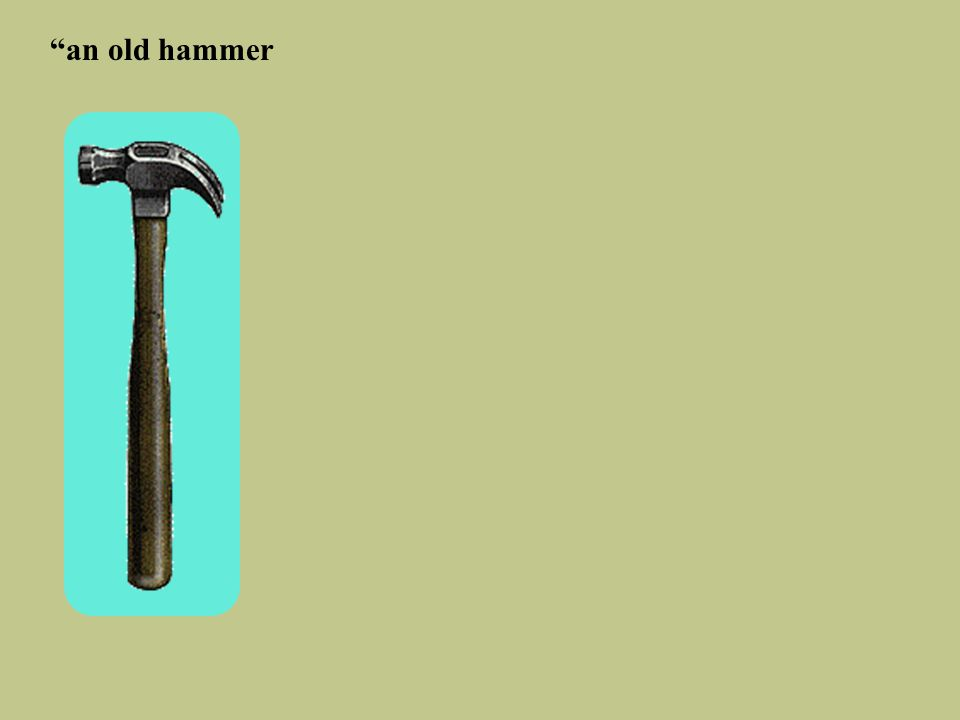 an old hammer is made from two heads and three handles…