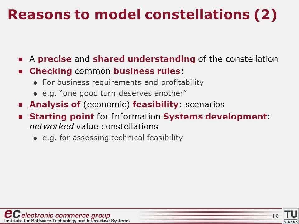 Reasons to model constellations (2) A precise and shared understanding of the constellation Checking common business rules: For business requirements and profitability e.g.