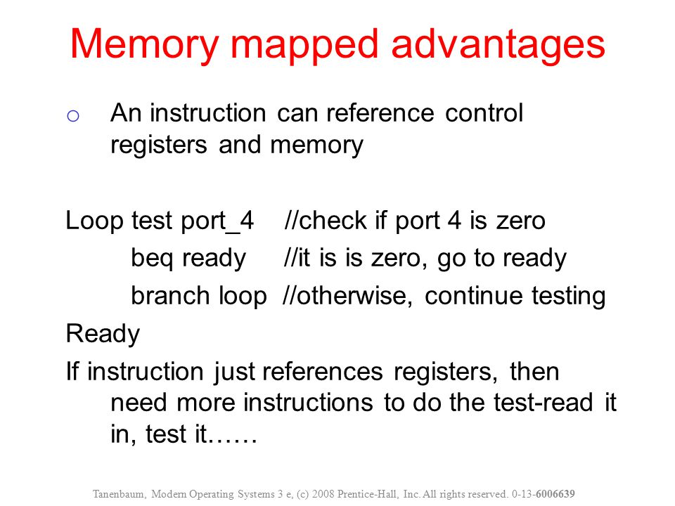 o An instruction can reference control registers and memory Loop test port_4 //check if port 4 is zero beq ready //it is is zero, go to ready branch l