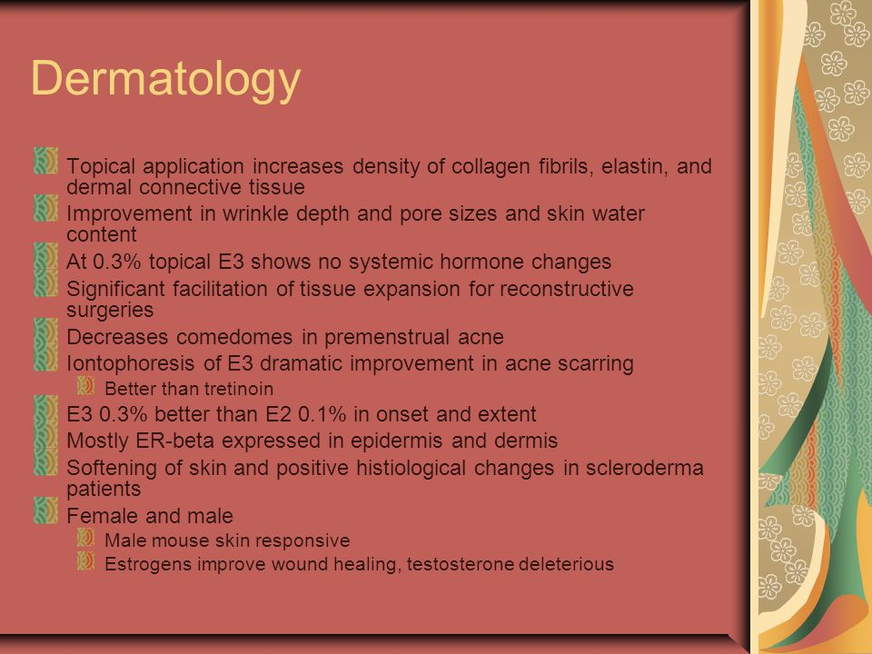 Dermatology Topical application increases density of collagen fibrils, elastin, and dermal connective tissue Improvement in wrinkle depth and pore siz