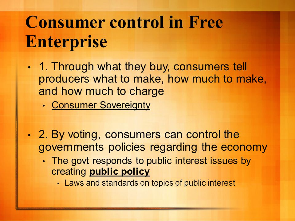 Consumer control in Free Enterprise 1.