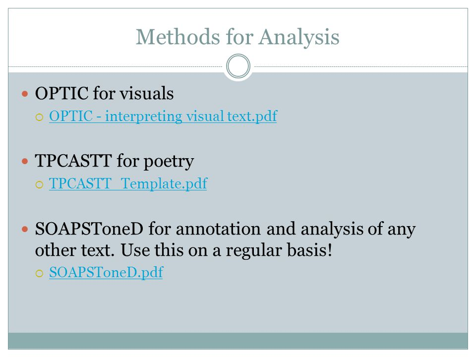 Methods for Analysis OPTIC for visuals  OPTIC - interpreting visual text.pdf OPTIC - interpreting visual text.pdf TPCASTT for poetry  TPCASTT_Templa