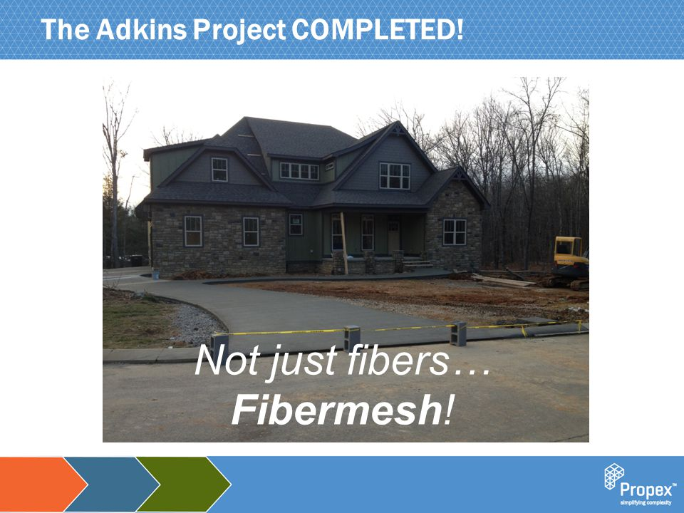 Click to edit Master title style The Adkins Project COMPLETED! Not just fibers… Fibermesh!