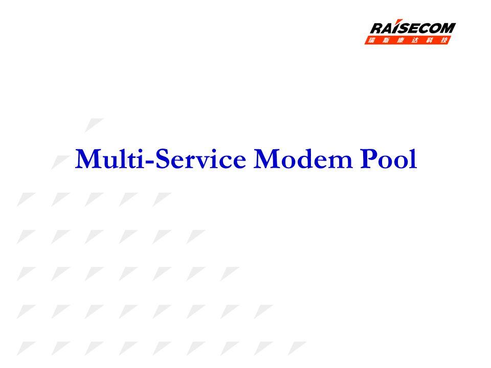 Multi-Service Modem Pool