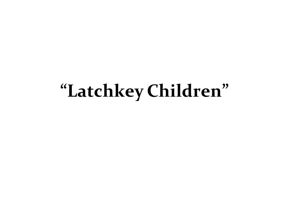 Latchkey Children