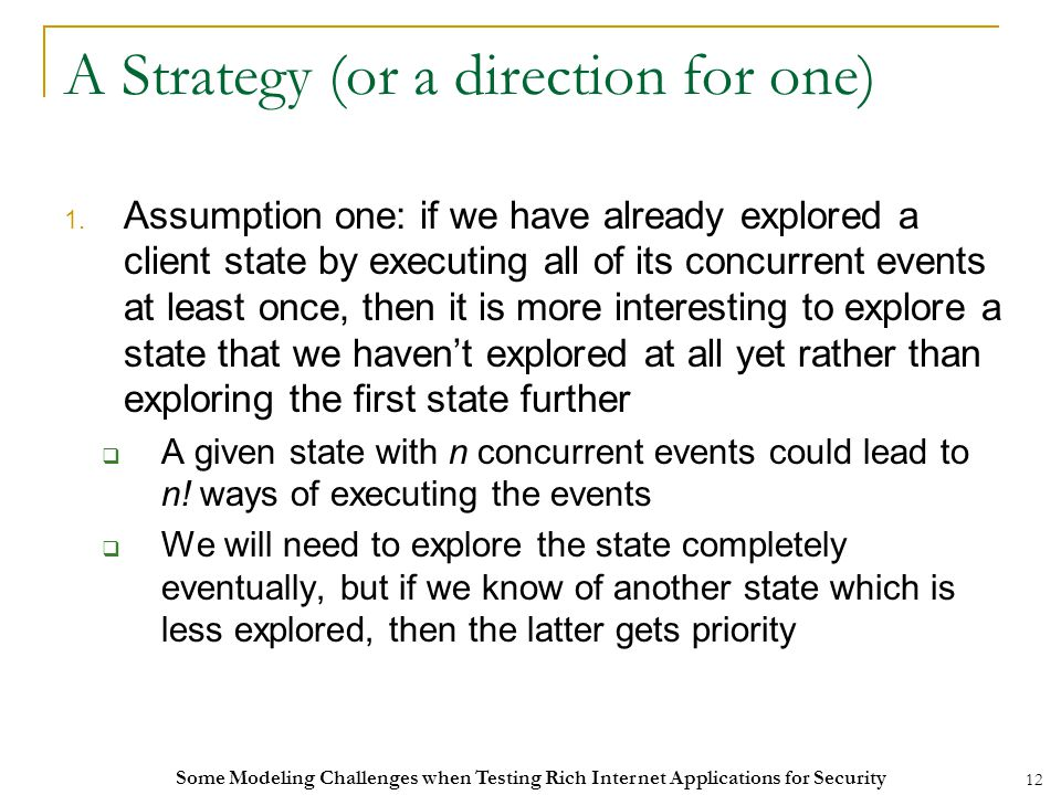 12 A Strategy (or a direction for one) 1.