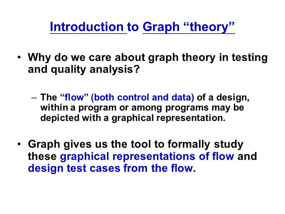 Graph Representations Will need these later: Program Control Flows: sequential, if-then-else, loop, etc.