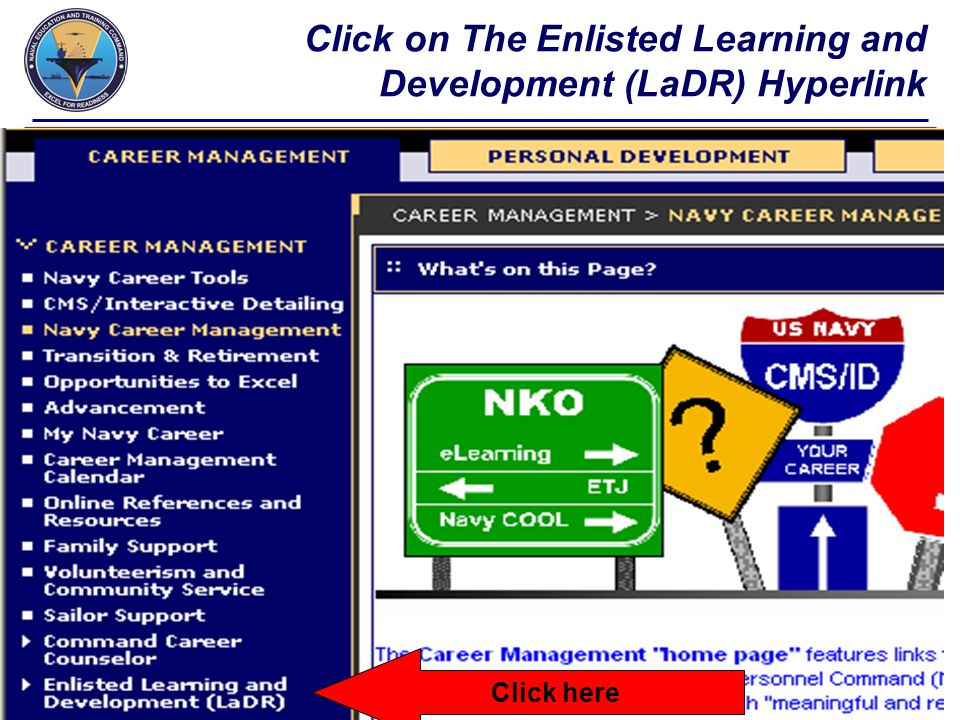 Click on The Enlisted Learning and Development (LaDR) Hyperlink Click here