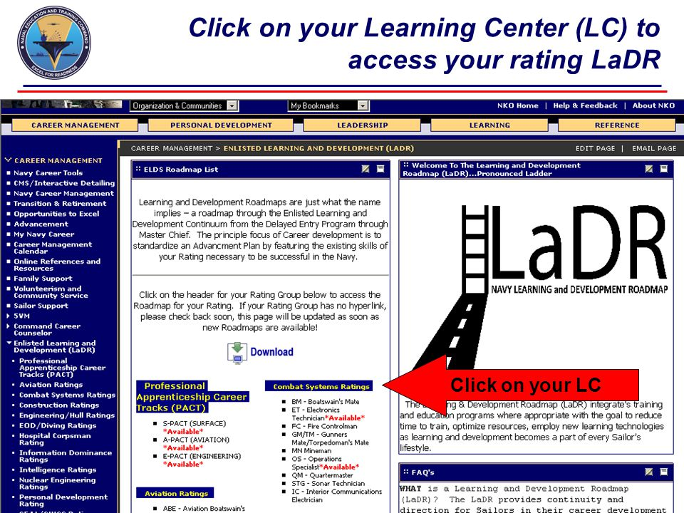 Click on your Learning Center (LC) to access your rating LaDR Click on your LC