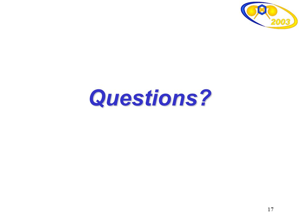 17 Questions?