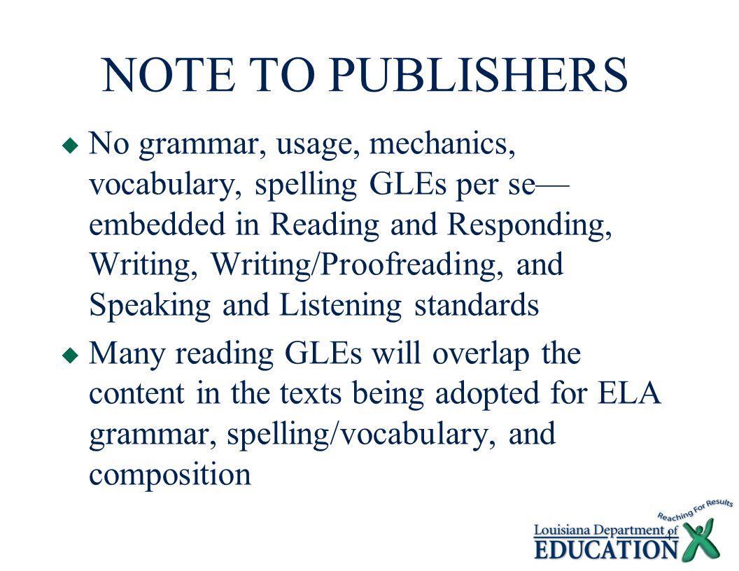 15 Grade 1 English Language Arts Benchmark ELA-4-E2 Giving and following directions/procedures GLE 48.