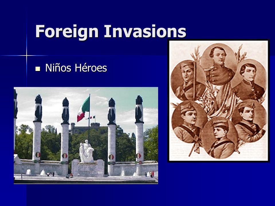 Foreign Invasions Niños Héroes Niños Héroes