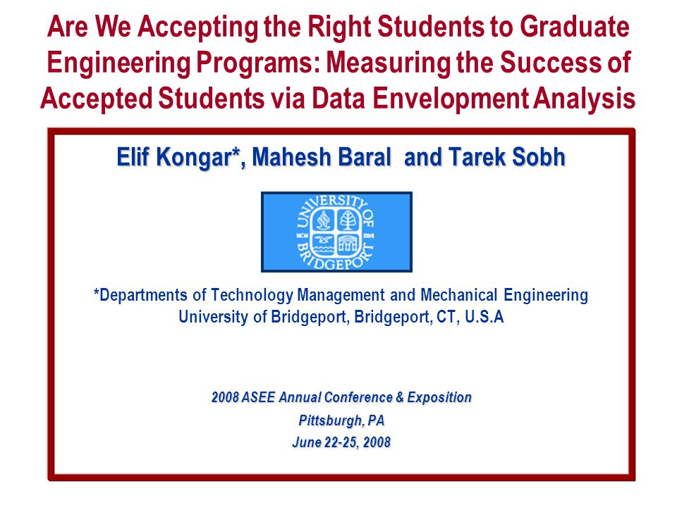 Elif Kongar*, Mahesh Baral and Tarek Sobh *Departments of Technology Management and Mechanical Engineering University of Bridgeport, Bridgeport, CT, U
