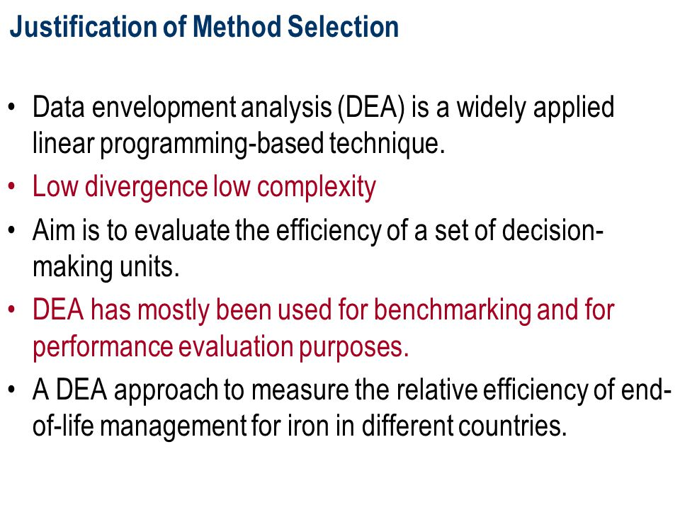Data envelopment analysis (DEA) is a widely applied linear programming-based technique. Low divergence low complexity Aim is to evaluate the efficienc