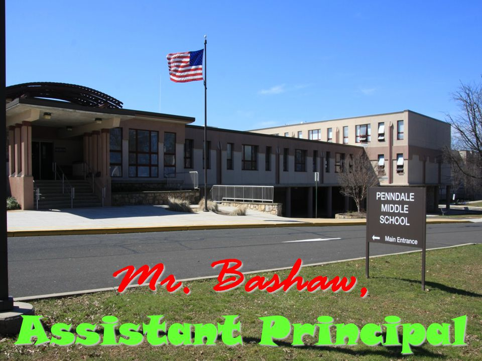 Mr. Bashaw, Assistant Principal