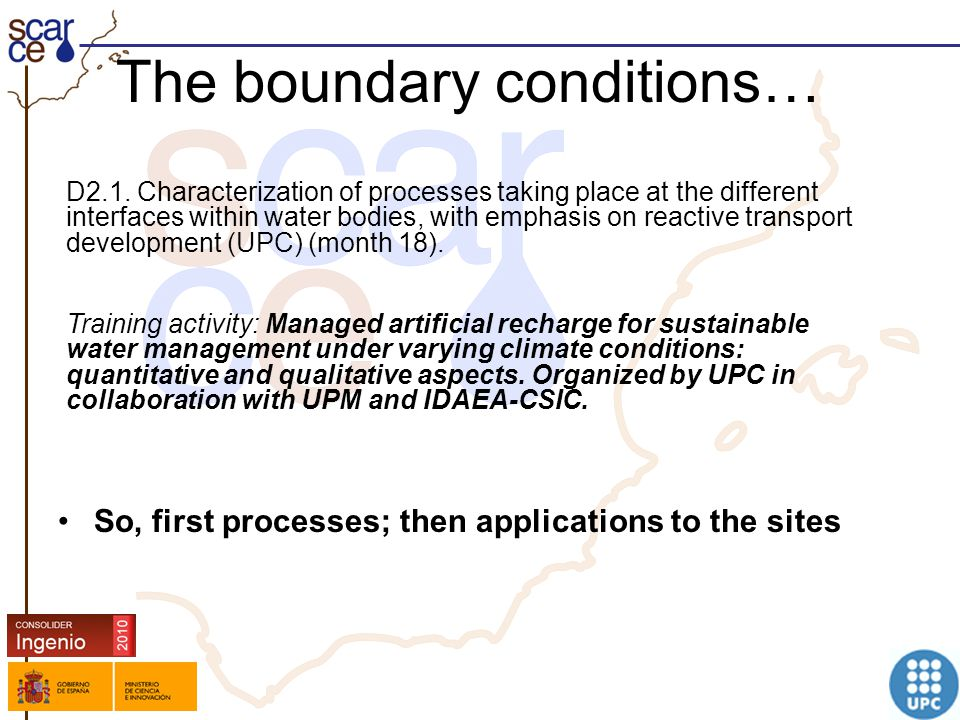 Logo grupo The boundary conditions… D2.1. Characterization of processes taking place at the different interfaces within water bodies, with emphasis on