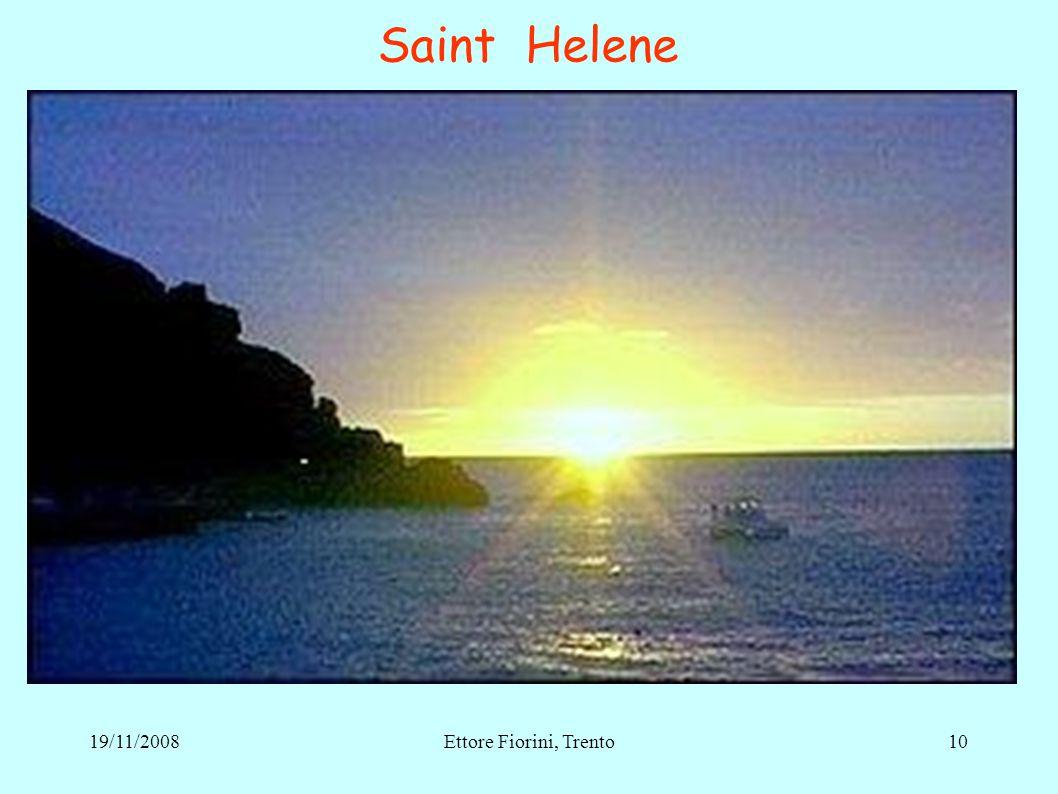 10 Saint Helene 19/11/2008Ettore Fiorini, Trento