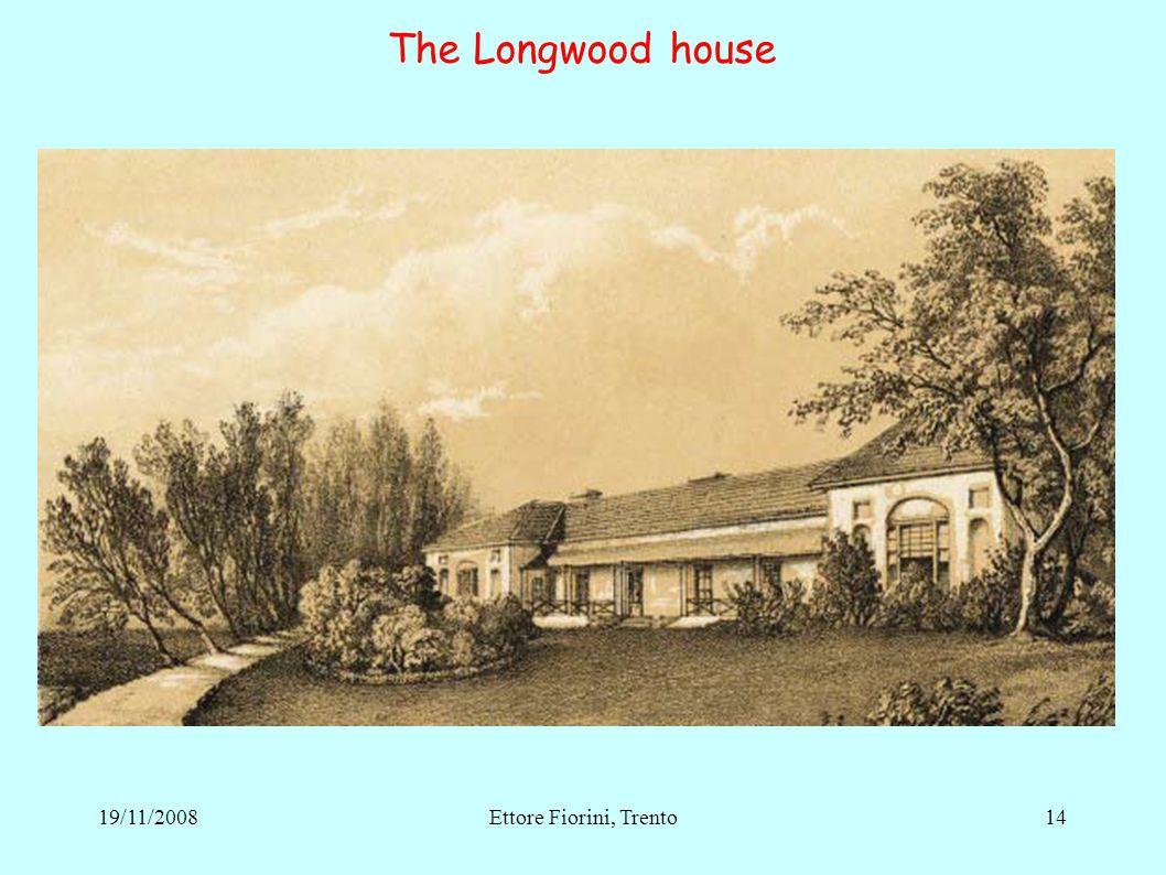 The Longwood house 1419/11/2008Ettore Fiorini, Trento