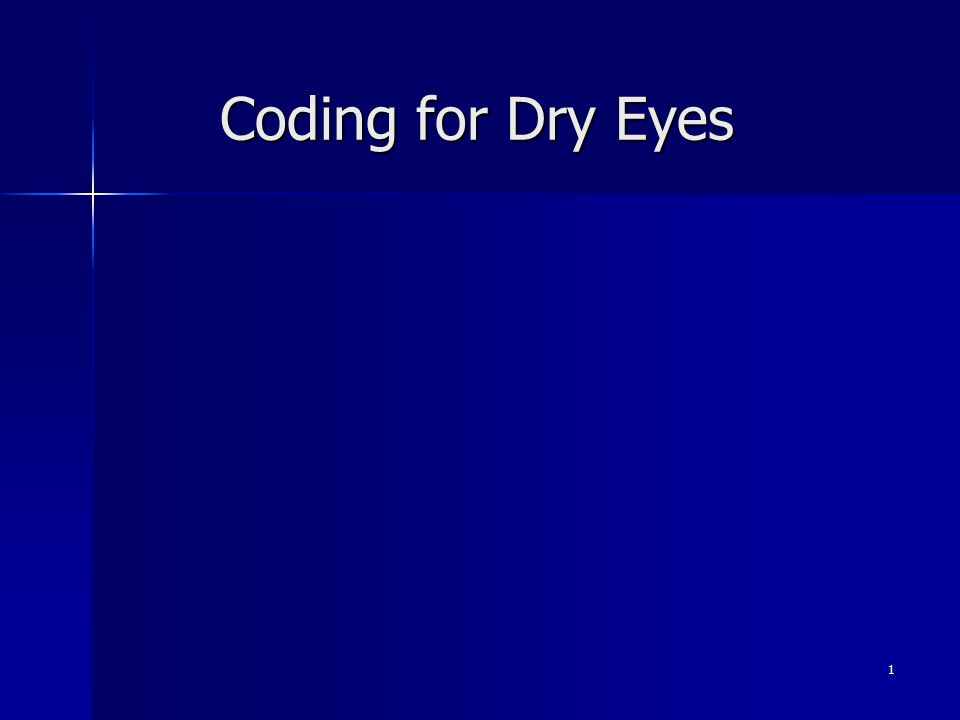 Coding for Dry Eyes 1