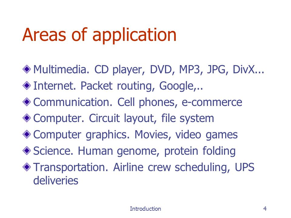 Introduction4 Areas of application Multimedia. CD player, DVD, MP3, JPG, DivX...