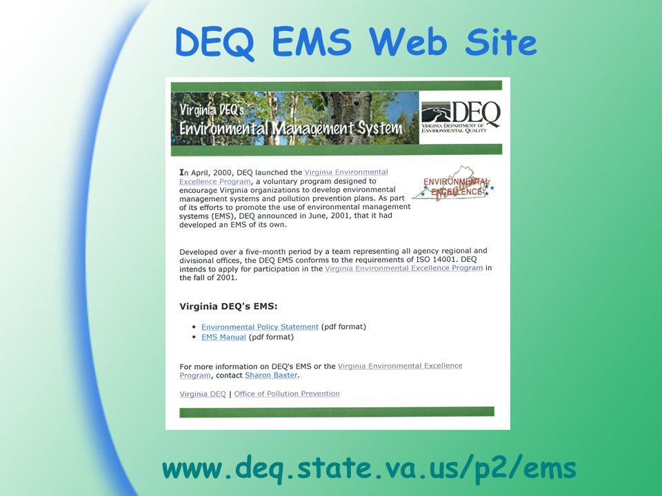 DEQ EMS Web Site www.deq.state.va.us/p2/ems