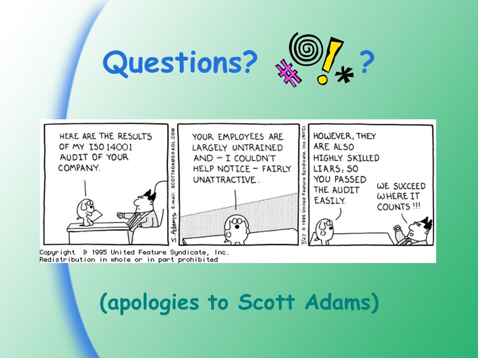 Questions (apologies to Scott Adams)