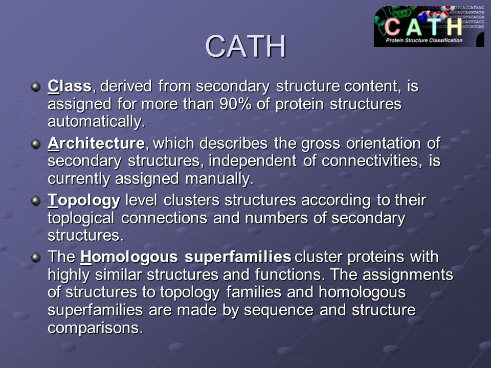 CATH Class, derived from secondary structure content, is assigned for more than 90% of protein structures automatically.