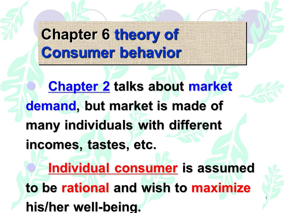 2 In this chapter you will encounter: Indifference curve The marginal rate of substitution (MRS) The concept of utility The budget line The equilibrium market basket Deriving individual demand curve and market demand curve