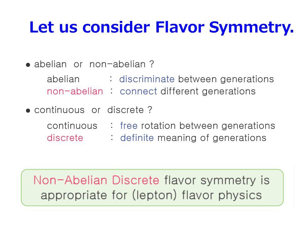 Let us consider Flavor Symmetry. 8