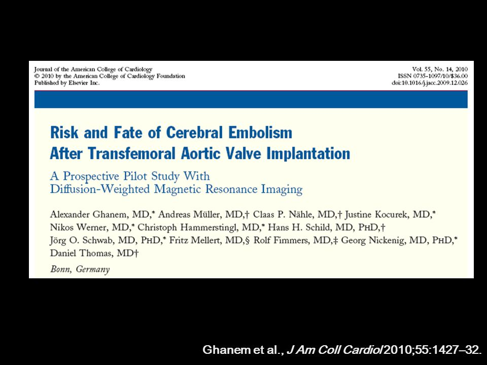 Ghanem et al., J Am Coll Cardiol 2010;55:1427–32.