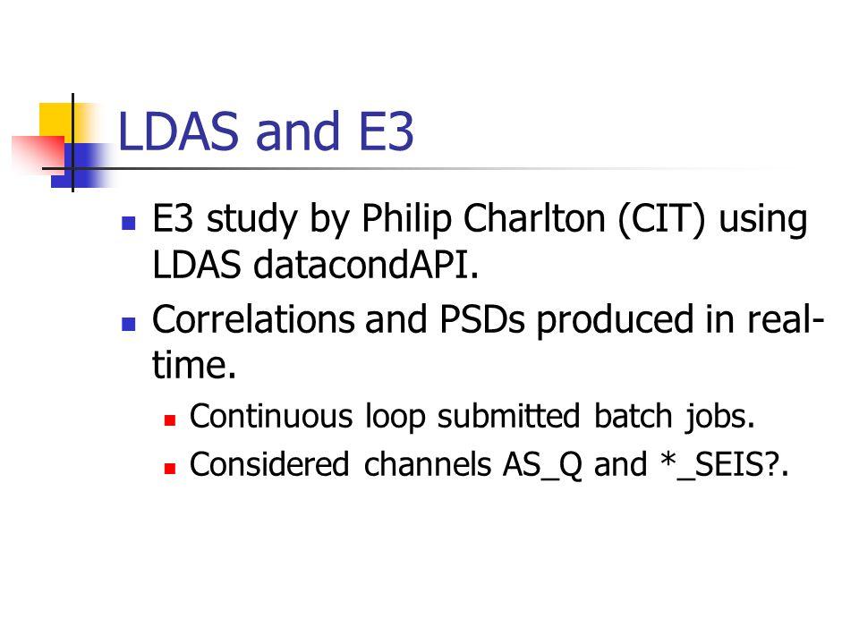 An ldasJob ldasJob { -name name -password password -email email } { conditionData -inputprotocol file:/directory/name.extension -inputformat ilwd -returnprotocol file:/directory/name.extension -returnformat ilwd -result name correlation -result comment {correlation of input channels} -aliases { alpha = channel Alpha:component; beta = channel Beta:component; } -algorithms { psd_alpha = psd(alpha); intermediate(,,psd_alpha,power spectral density of alpha); psd_beta = psd(beta); intermediate(,,psd_beta,power spectral density of beta); alpha_sub_beta = sub(alpha,beta); psd_alpha_sub_beta = psd(alpha_sub_beta); intermediate(,,psd_alpha_sub_beta, power spectral density of difference); csd(alpha,beta); }