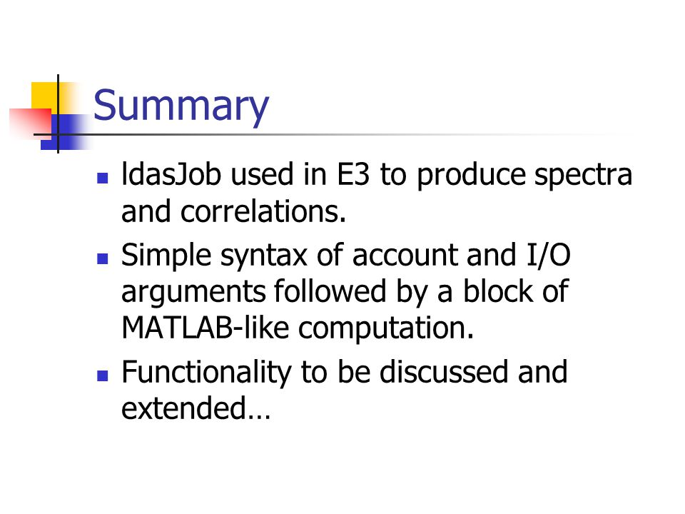 Summary ldasJob used in E3 to produce spectra and correlations.