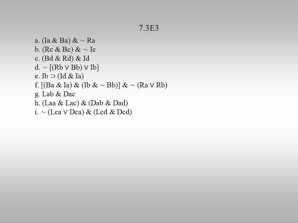 7.3E3 a. (Ia & Ba) & ∼ Ra b. (Rc & Bc) & ∼ Ic c.