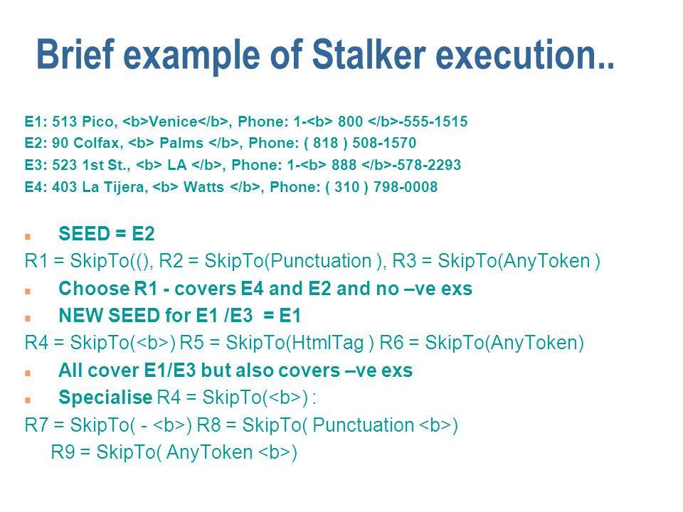 Brief example of Stalker execution..