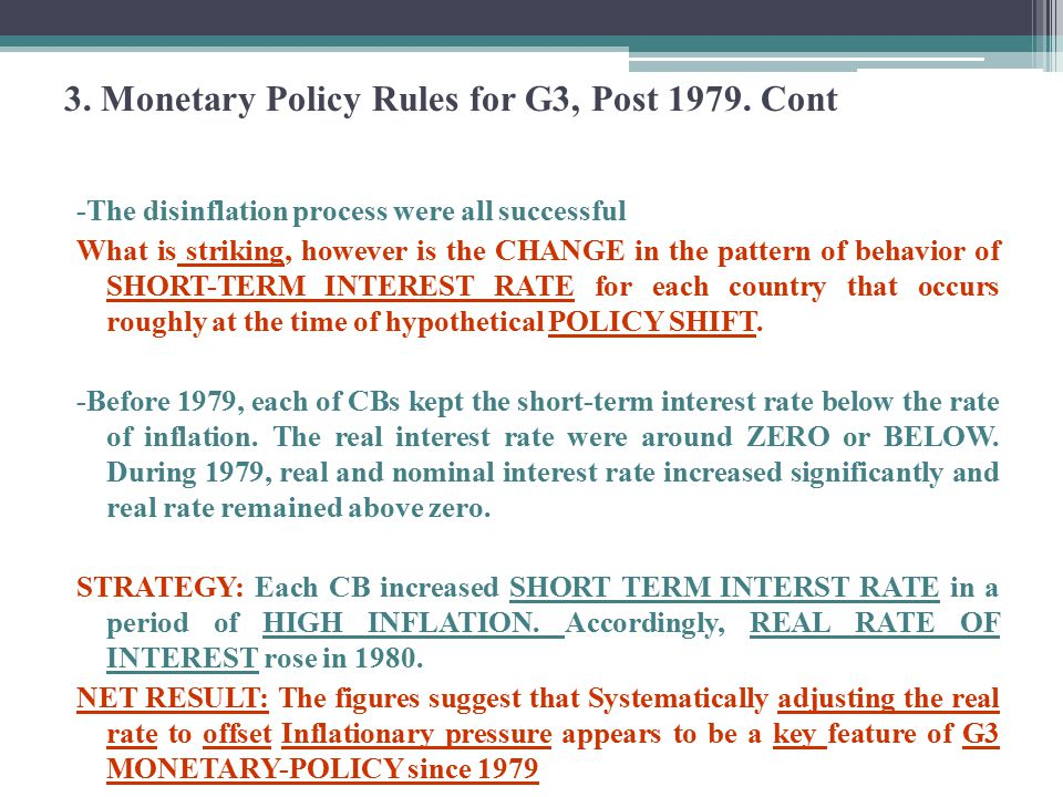 Estimating Monetary Policy Reaction Function of G3 Countries To check whether his result is true or not, the researcher investigate this by estimating policy reaction function for G3 countries.