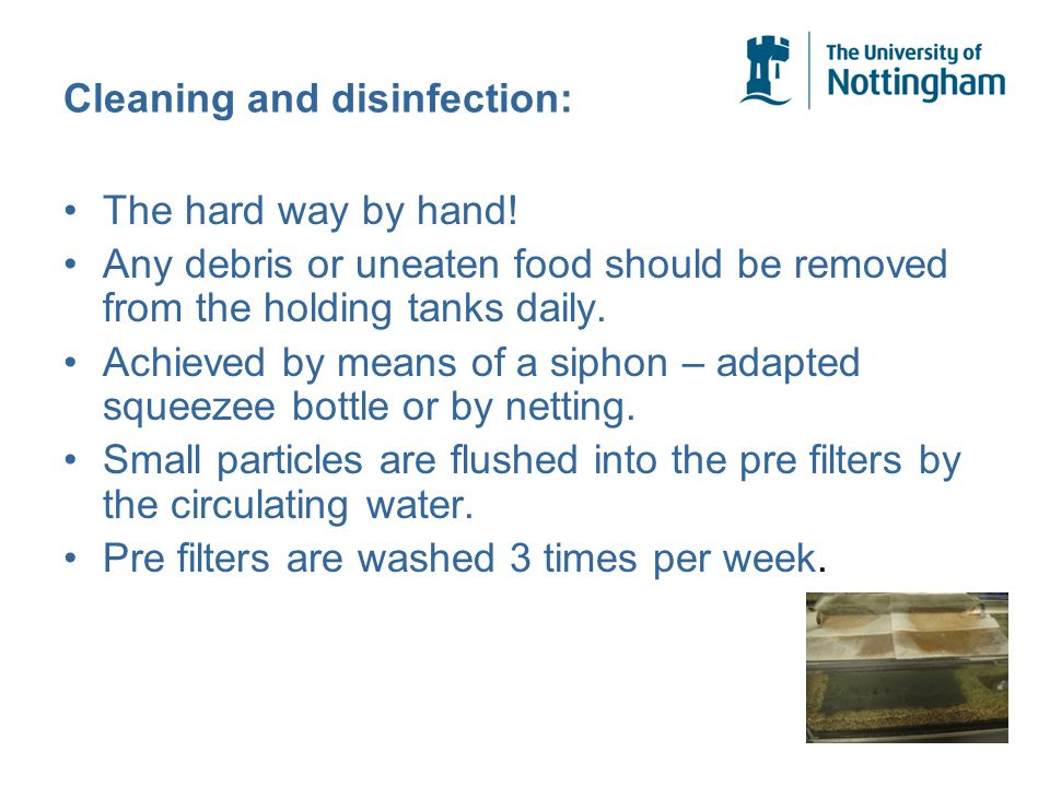 Cleaning and disinfection: The hard way by hand.