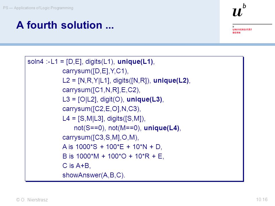 © O. Nierstrasz PS — Applications of Logic Programming 10.16 A fourth solution...