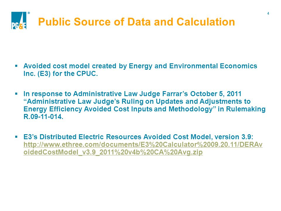 4 Portfolio Modification  Avoided cost model created by Energy and Environmental Economics Inc.