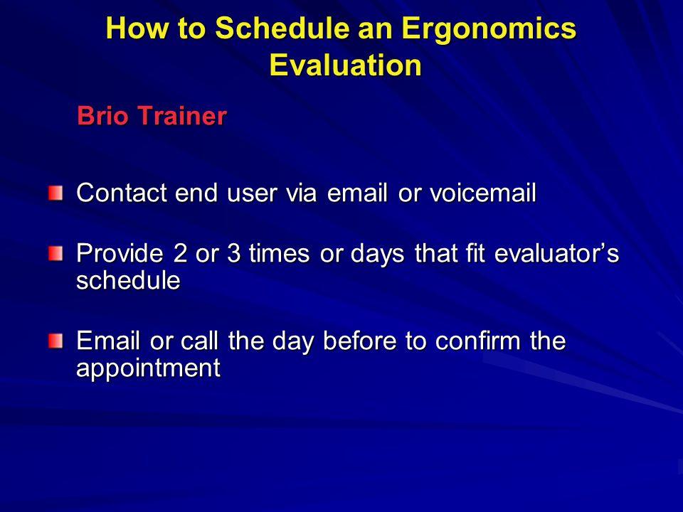 Define Ergonomics Goals Long Term Goals: (180 Days) Long Term Goals: (180 Days) Conduct Train-the-Trainer Training Address the Home Office Telecommuter