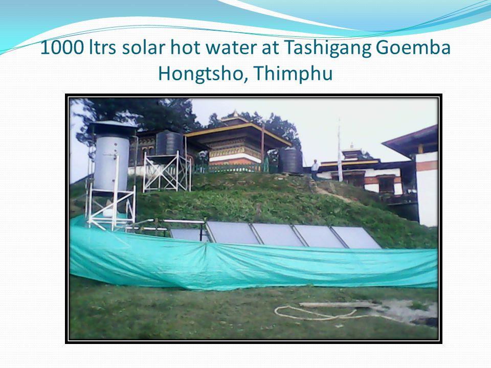 1000 ltrs solar hot water at Tashigang Goemba Hongtsho, Thimphu