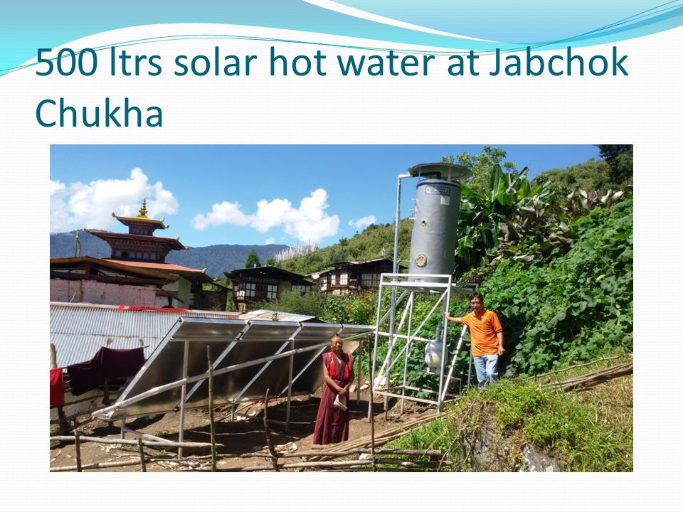 500 ltrs solar hot water at Jabchok Chukha