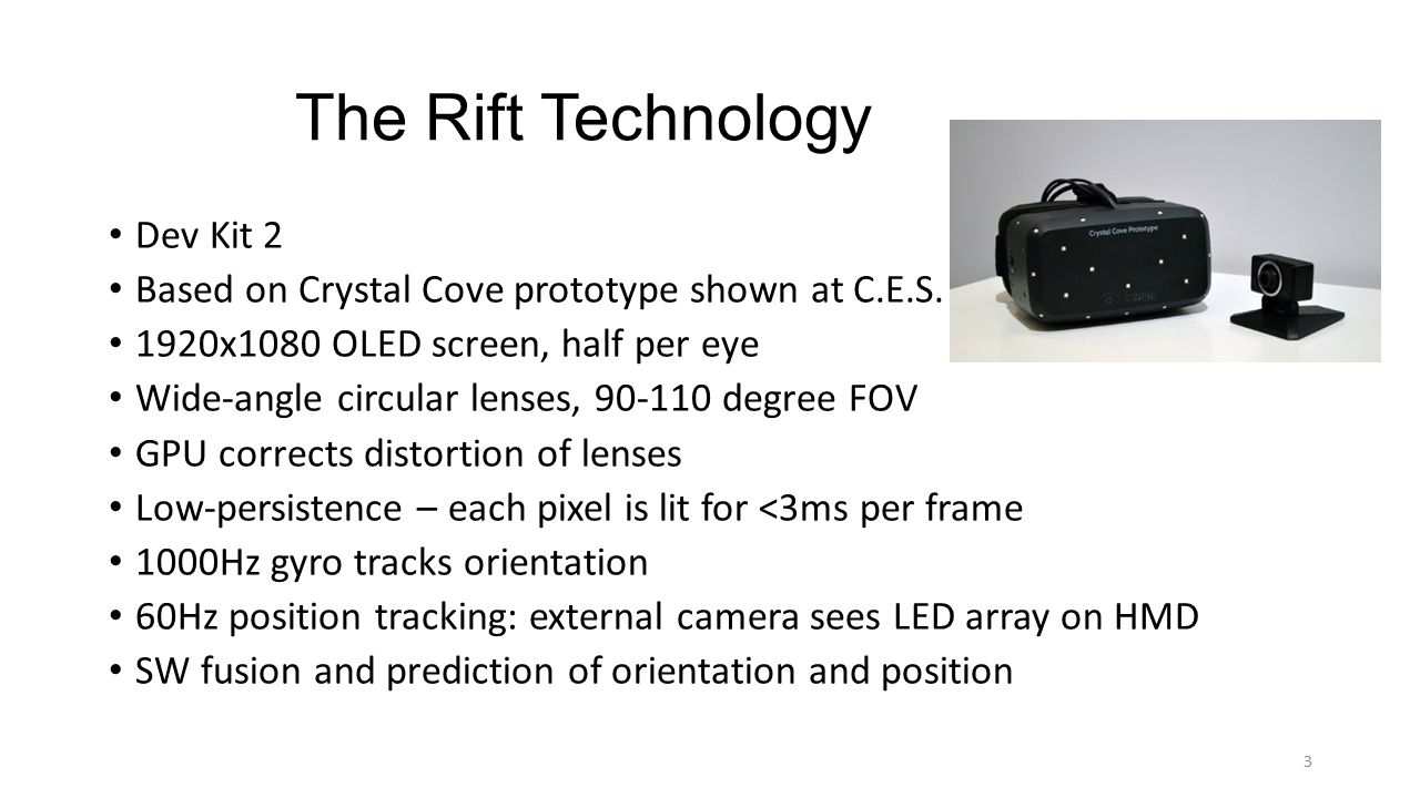The Rift Technology Dev Kit 2 Based on Crystal Cove prototype shown at C.E.S.
