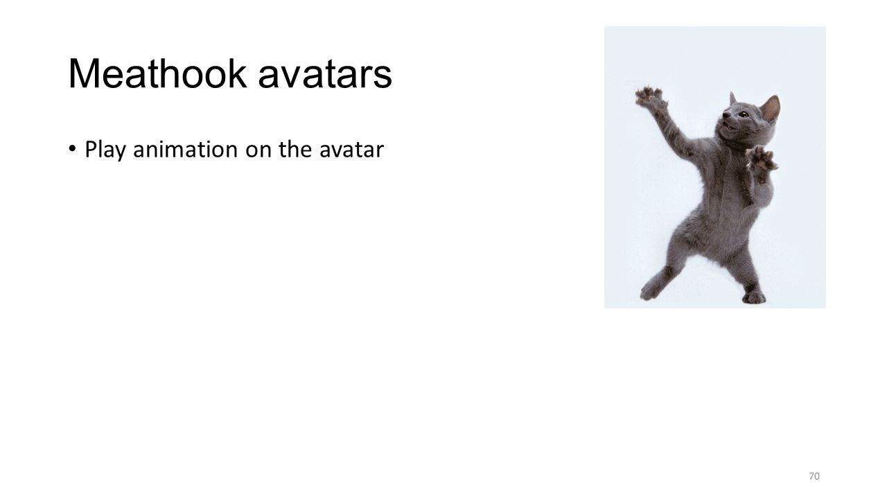 Play animation on the avatar Meathook avatars 70