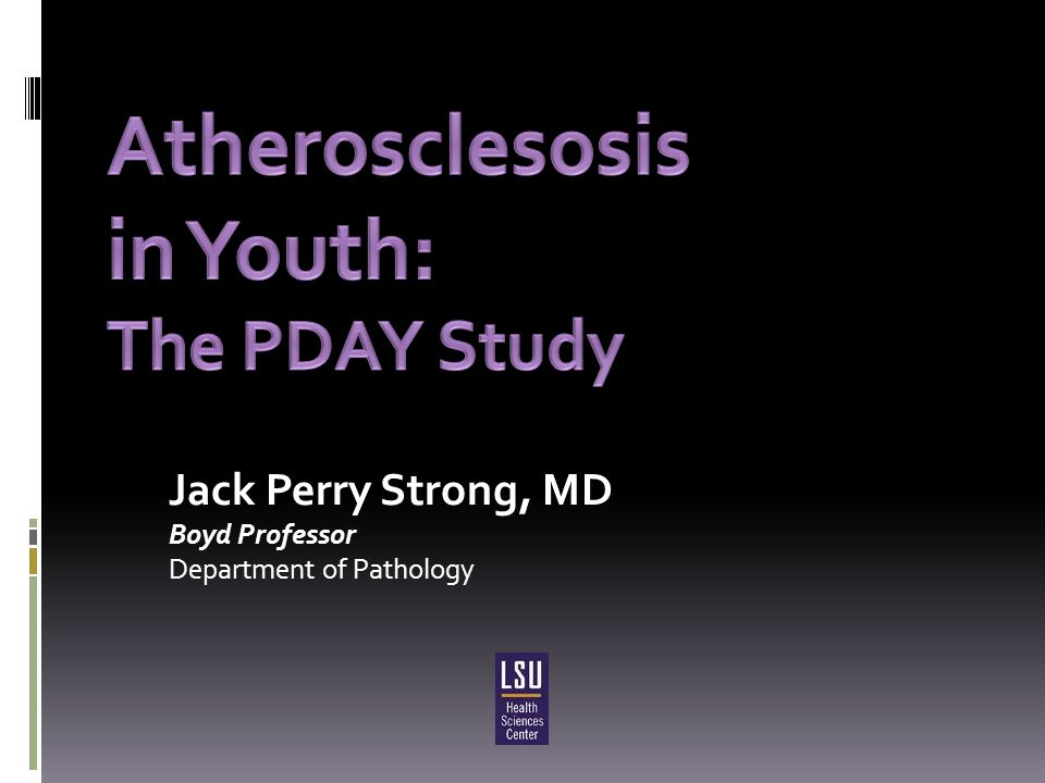  Atherosclerosis begins in childhood with the appearance of aortic fatty streaks.