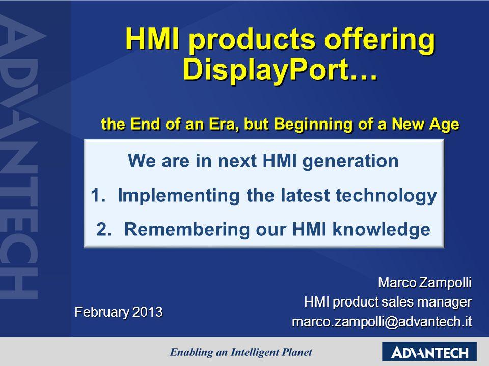 Questionnaire Questionnaire Advantech AVS & New Display Port Webinar dated 22 Februari 2013 - Google Drive
