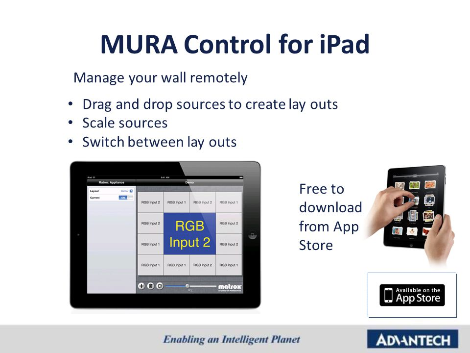 MURA Control for iPad Manage your wall remotely Drag and drop sources to create lay outs Scale sources Switch between lay outs Free to download from A