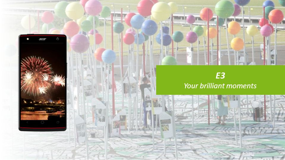 ACER CONFIDENTIAL E3 has a front flashlight to optimize users' portraits quality in short distance and dim environment.